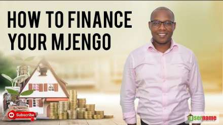 How to Finance Your Mjengo – Project Financing Methods